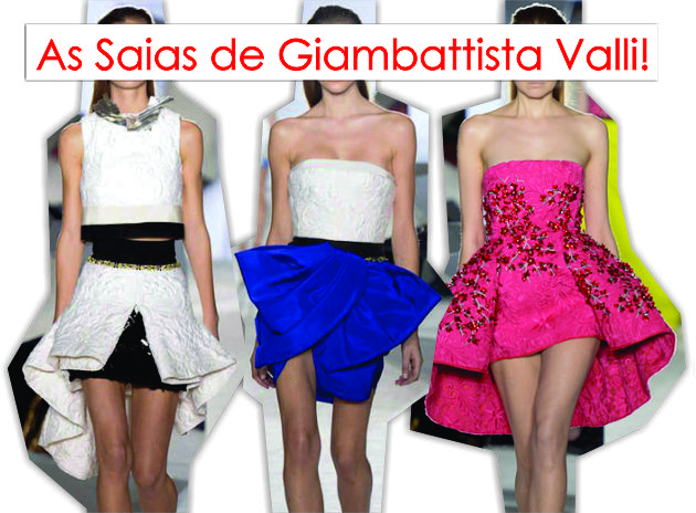 As Saias de Giambattista Valli!