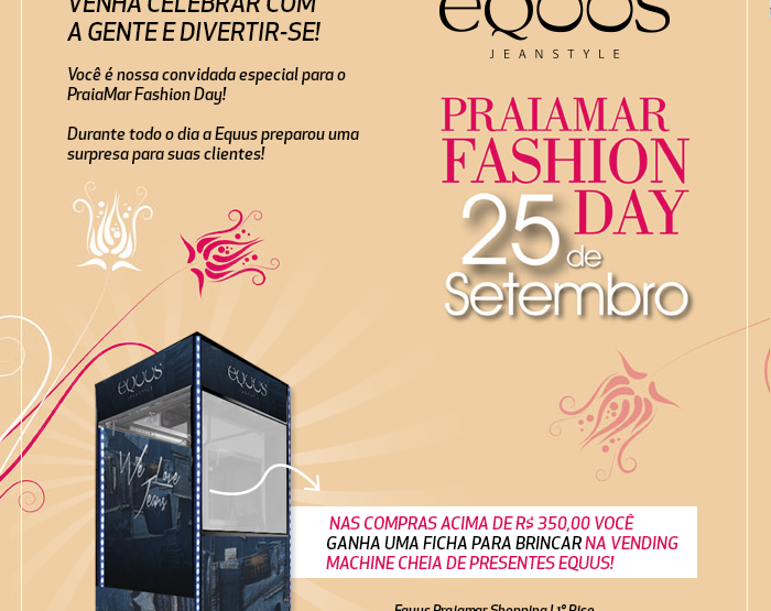 Equus no Fashion Day Praiamar Shopping!