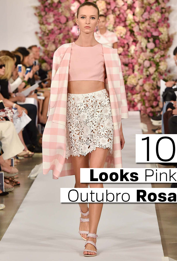 Outubro Rosa 10 Looks Pink 1