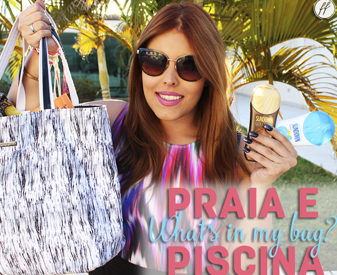 What's in my Bag? Bolsa de Praia e Piscina!