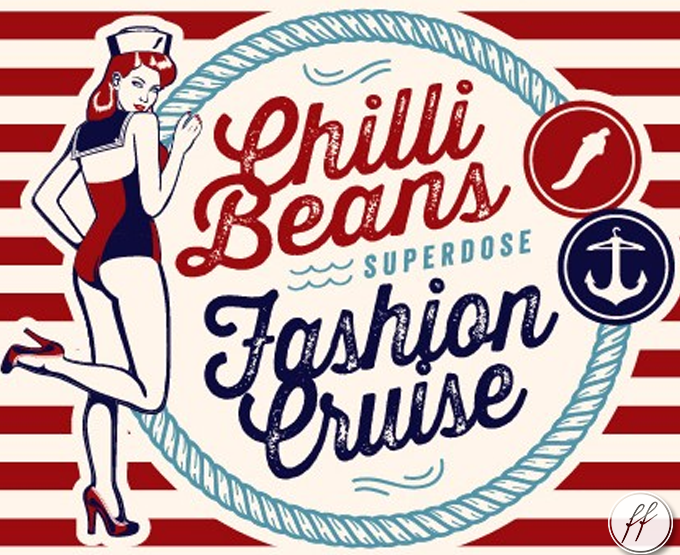Chilli Beans Fashion Cruise!